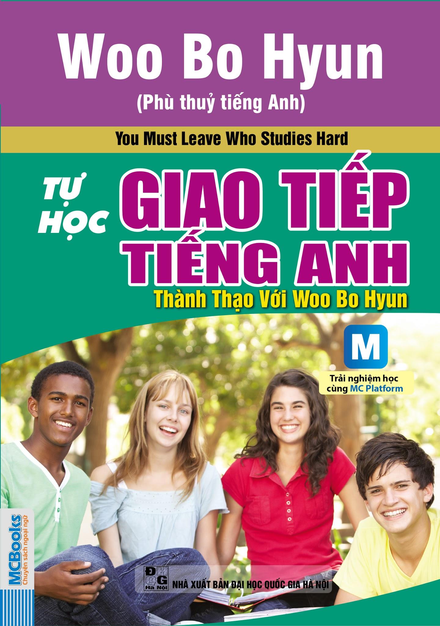 Bìa sách Tự Học Giao Tiếp Tiếng Anh Thành Thạo Với Woo Bo Hyun