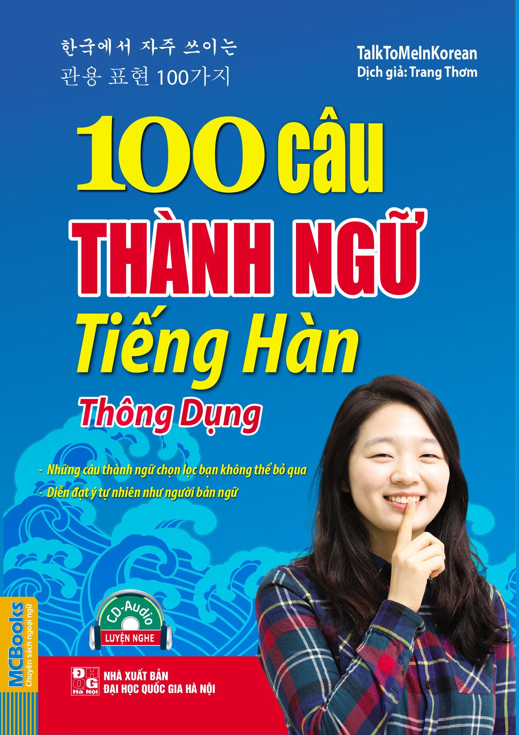 Bìa sách 100 Câu Thành Ngữ Tiếng Hàn Thông Dụng (Kèm CD)