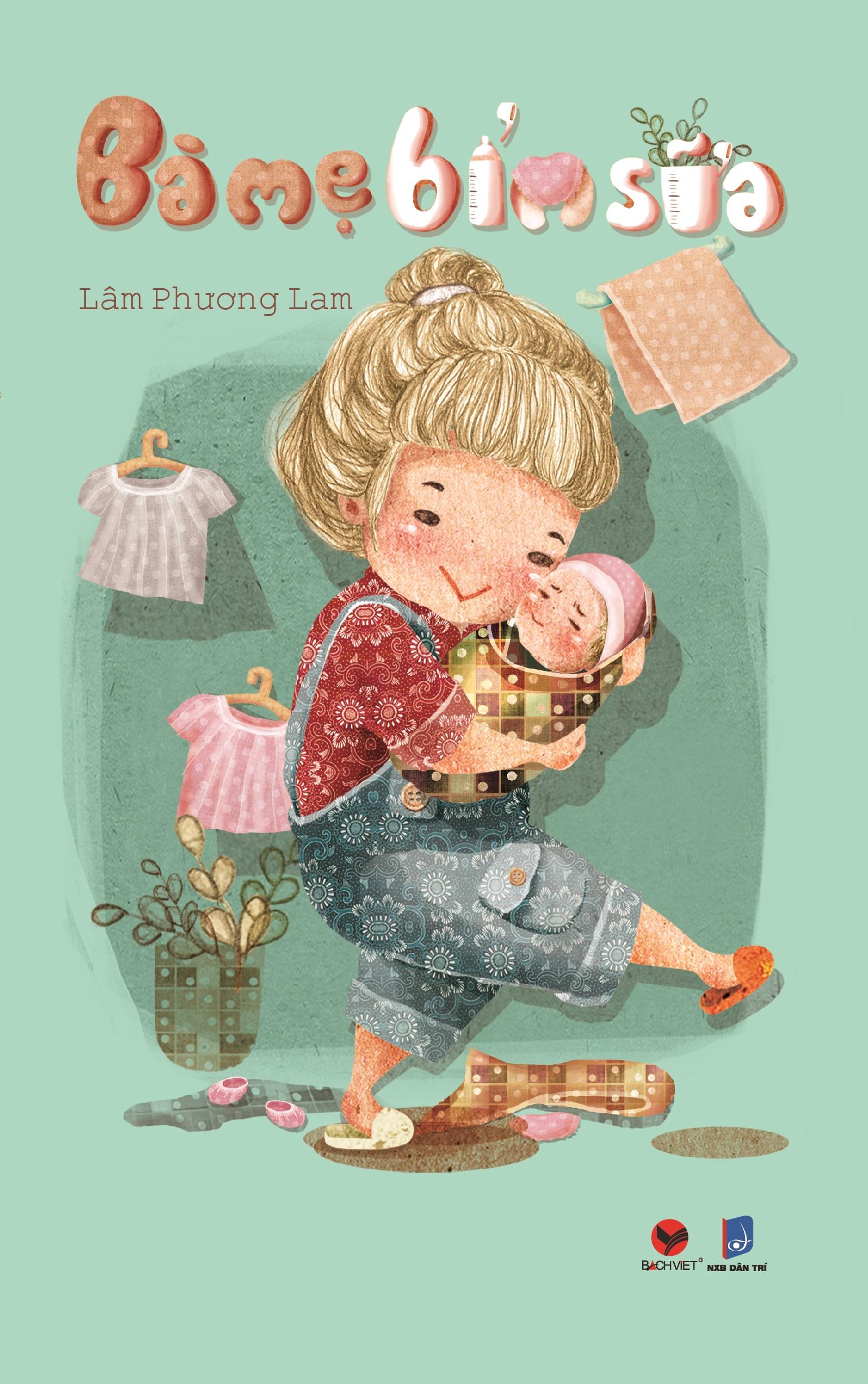 Bìa sách Bà Mẹ Bỉm Sữa