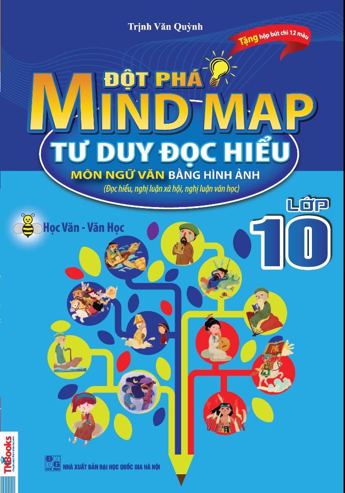 Review sách Đột Phá Mindmap – Tư Duy Đọc Hiểu Môn Ngữ Văn Bằng Hình Ảnh Lớp 10 (Tặng kèm hộp chì 12 màu).