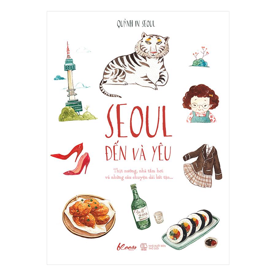 Bìa sách Seoul Đến Và Yêu