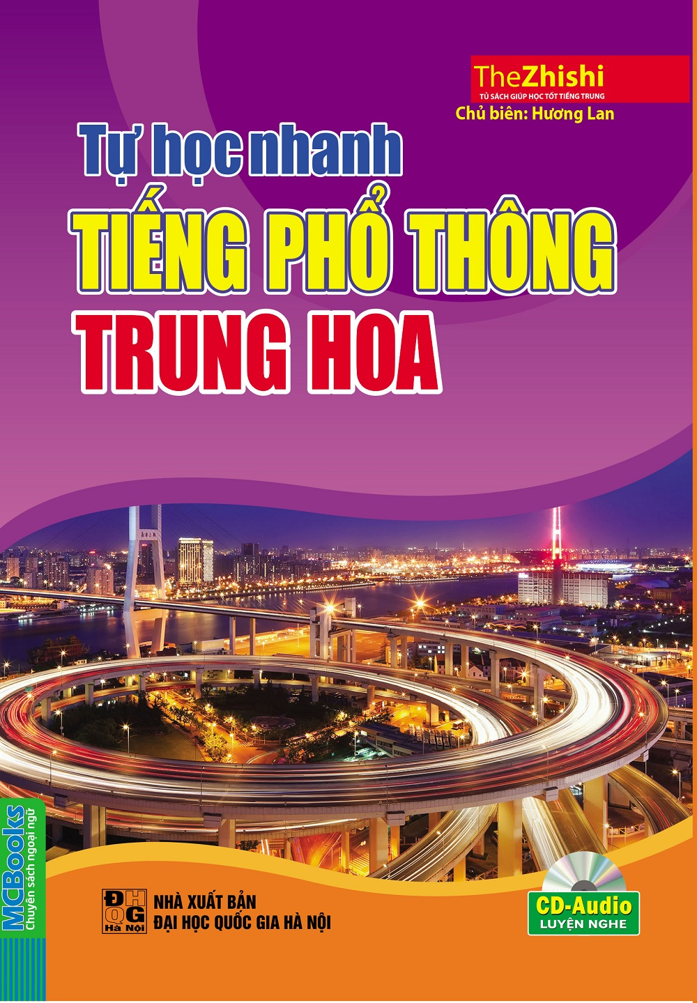 Bìa sách Tự Học Nhanh Tiếng Phổ Thông Trung Hoa (Kèm CD Hoặc Tải App)