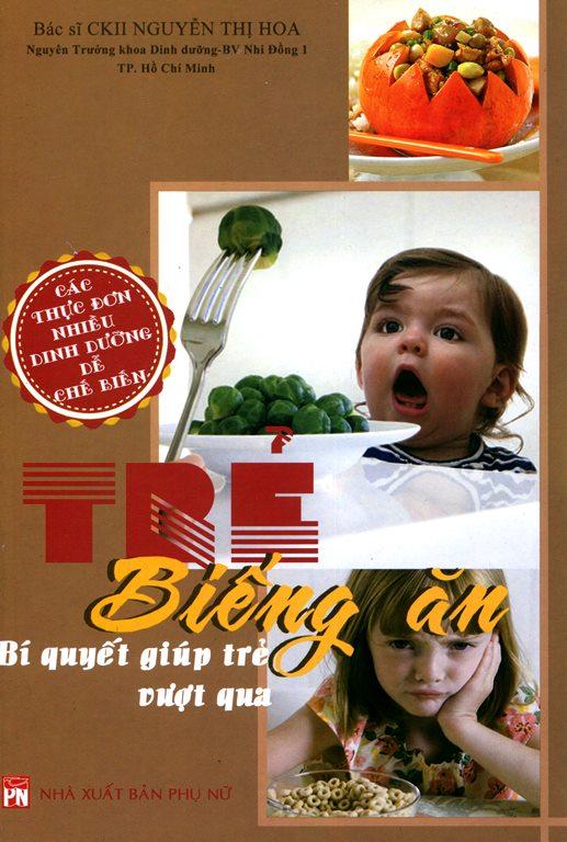 Bìa sách Biếng Ăn Bí Quyết Giúp Trẻ Vượt Qua
