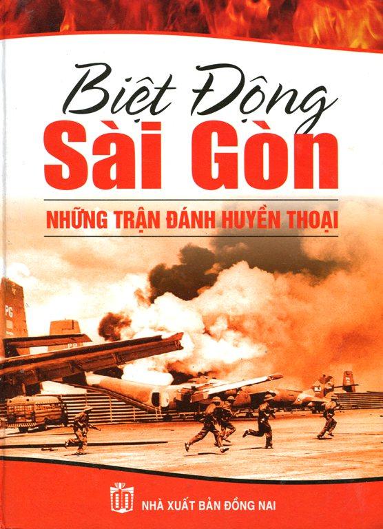 Bìa sách Biệt Động Sài Gòn - Những Trận Đánh Huyền Thoại