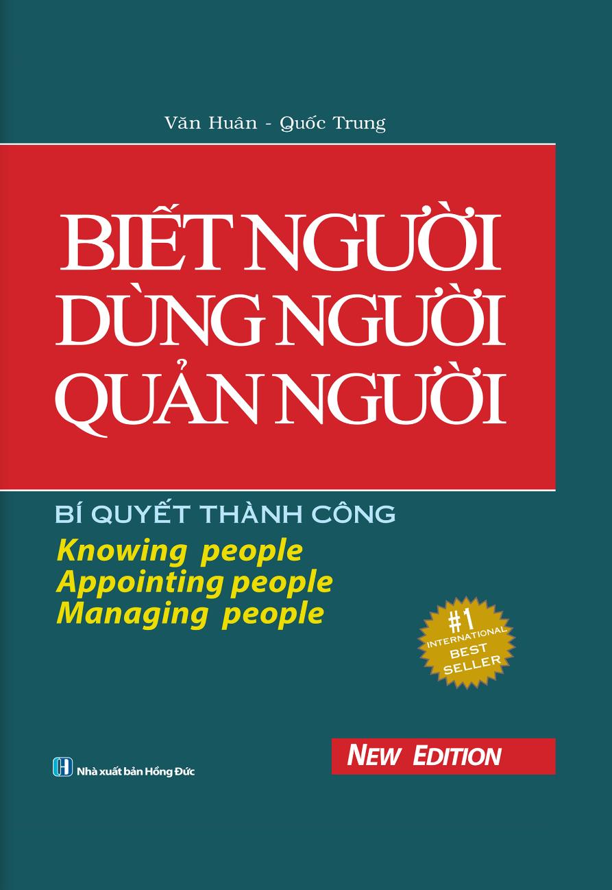 Bìa sách Biết Người, Dùng Người, Quản Người (Bìa Cứng)