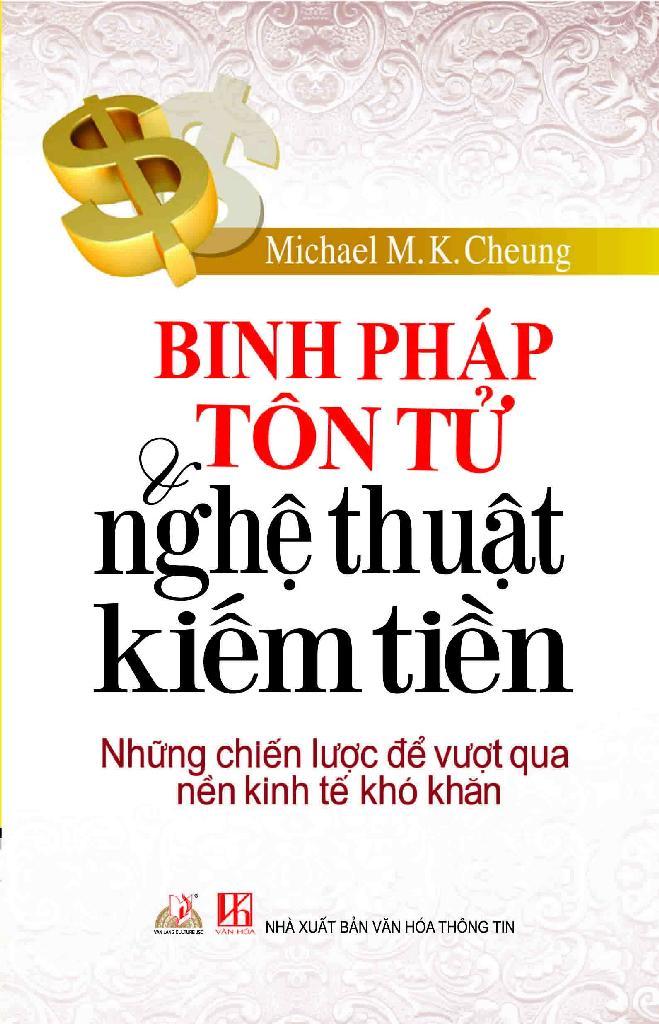 Bìa sách Binh Pháp Tôn Tử  Nghệ Thuật Kiếm Tiền (Tái Bản)