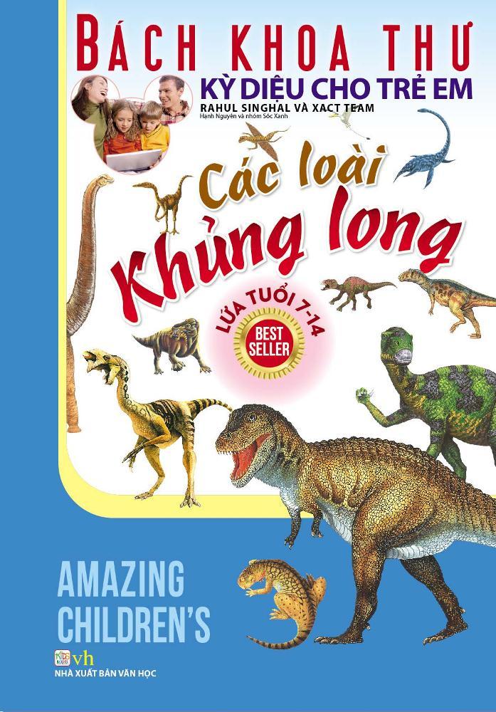 Bìa sách Bách Khoa Thư Kỳ Diệu Cho Trẻ Em - Các Loài Khủng Long