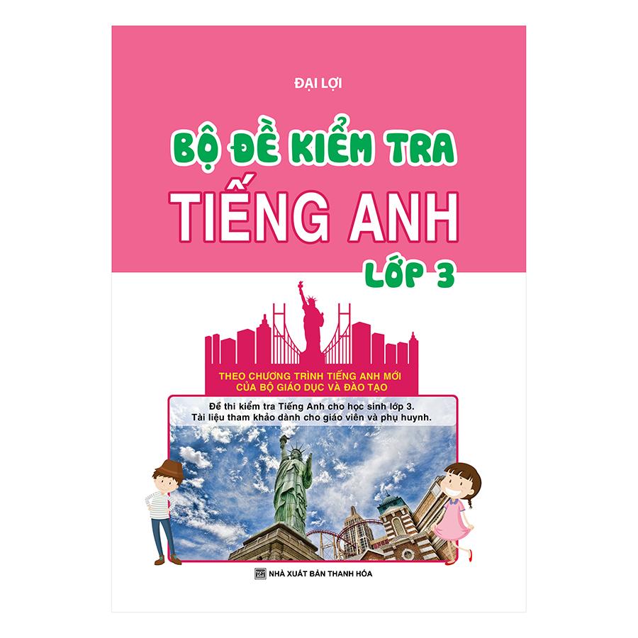 Bìa sách Bộ Đề Kiểm Tra Tiếng Anh Lớp 3
