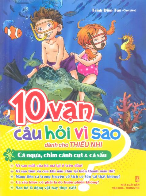 Bìa sách 10 Vạn Câu Hỏi Vì Sao - Cá Ngựa, Chim Cánh Cụt  Cá Sấu