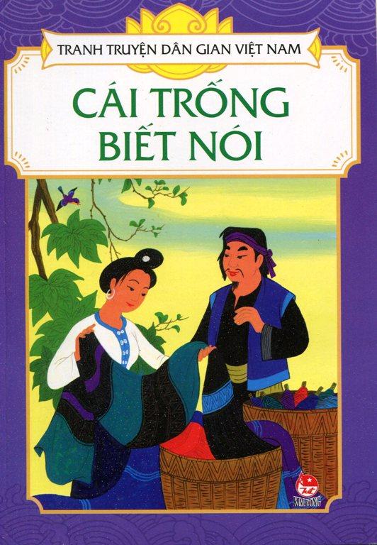 Bìa sách Tranh Truyện Dân Gian Việt Nam - Cái Trống Biết Nói
