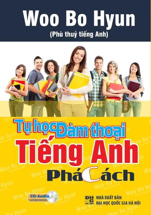 Bìa sách Tự Học Đàm Thoại Tiếng Anh Phá Cách (Kèm CD)