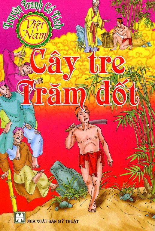 Bìa sách Truyện Tranh Cổ Tích Việt Nam - Cây Tre Trăm Đốt