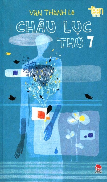 Bìa sách Tủ Sách Văn Học Teen - Châu Lục Thứ 7
