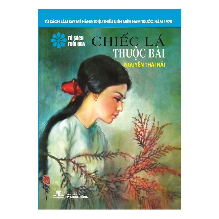 Bìa sách Chiếc Lá Thuộc Bài (Tủ Sách Tuổi Hoa - Hoa Xanh)