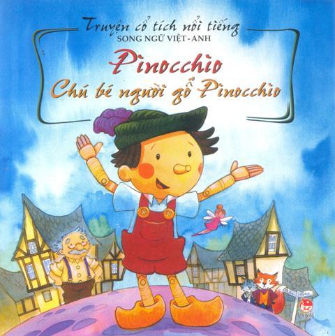 Bìa sách Truyện Cổ Tích Nổi Tiếng (Song Ngữ Việt Anh) - Chú Bé Người Gỗ Pinocchio (Tái Bản 2014)