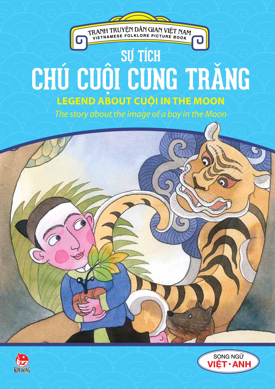 Bìa sách Tranh Truyện Dân Gian Việt Nam - Sự Tích Chú Cuội Cung Trăng (Song Ngữ Việt - Anh) (2016)