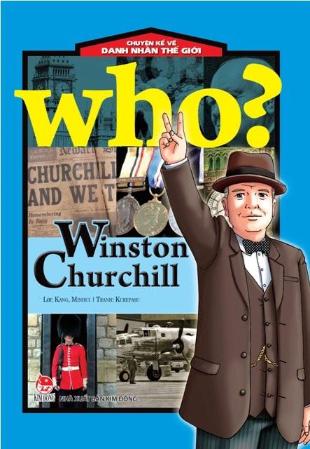 Bìa sách Who - Chuyện Kể Về Danh Nhân Thế Giới (Winston Churchi)