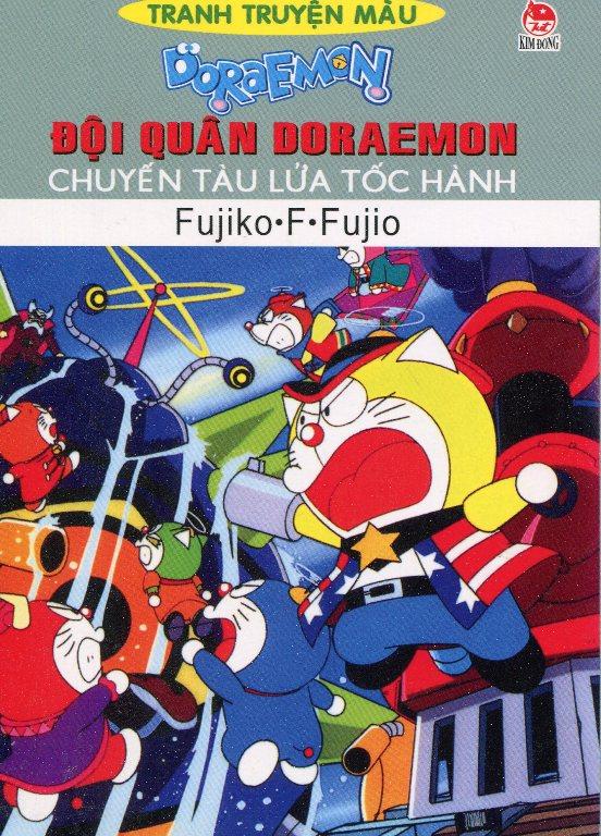 Bìa sách Đội Quân Doraemon - Chuyến Tàu Lửa Tốc Hành (Truyện Tranh Màu)