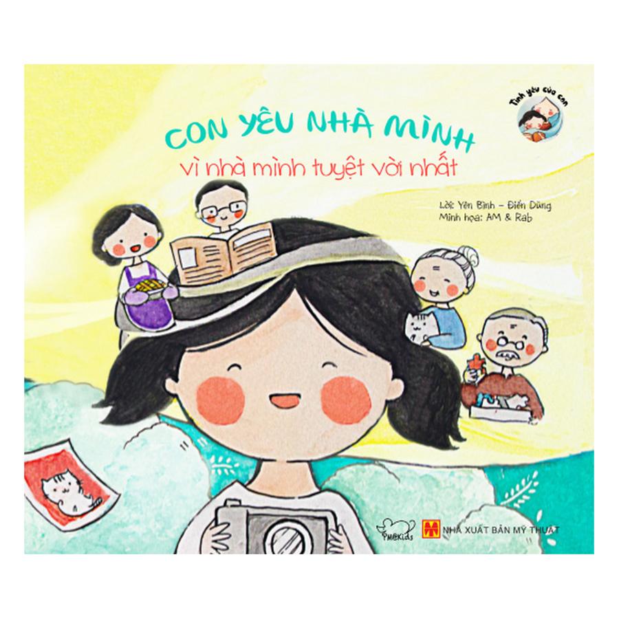 Bìa sách Bộ Thơ Tình Yêu Của Con: Con Yêu Nhà Mình Vì Nhà Mình Tuyệt Vời Nhất
