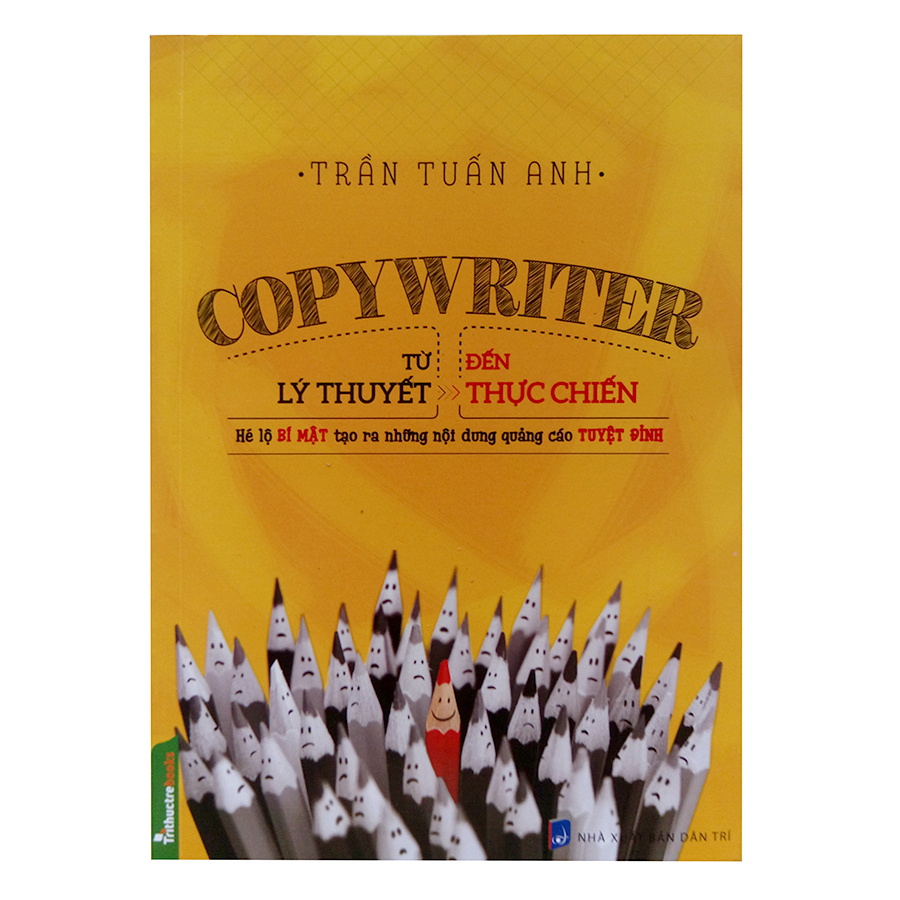 Bìa sách Copywriter Từ Lý Thuyết Đến Thực Chiến