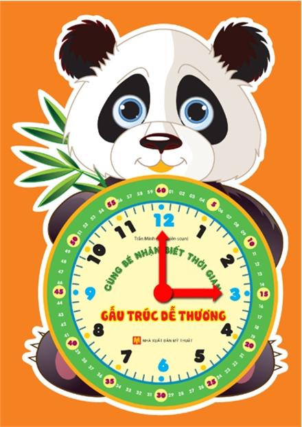 Bìa sách Cùng Bé Nhận Biết Thời Gian: Gấu Trúc Dễ Thương