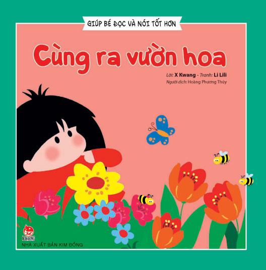 Bìa sách Giúp Bé Đọc Và Nói Tốt Hơn - Cùng Ra Vườn Hoa