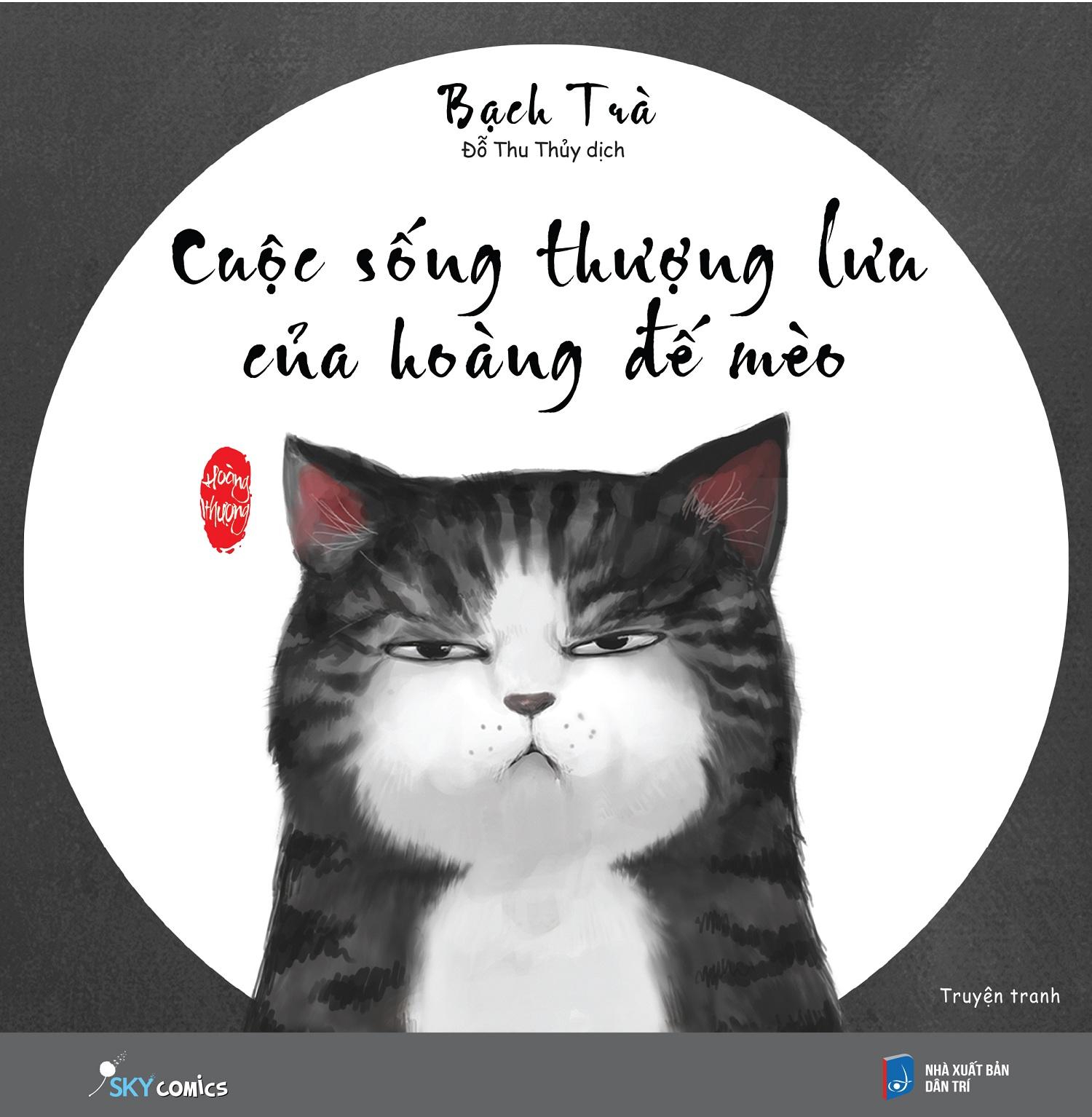 Cuộc Sống Thượng Lưu Của Hoàng Đế Mèo (Tặng Kèm Postcard Siêu Xinh)