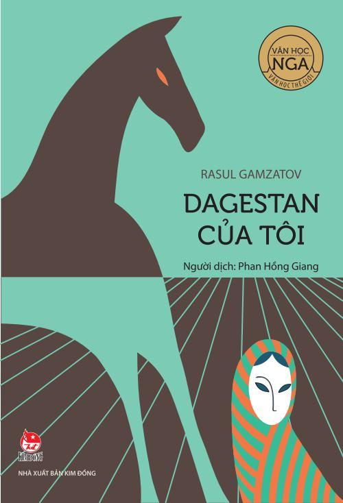 Bìa sách Văn Học Nga - Tác Phẩm Chọn Lọc: Dagestan Của Tôi