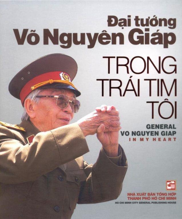 Bìa sách Đại Tướng Võ Nguyên Giáp Trong Trái Tim Tôi (Song Ngữ Anh - Việt)