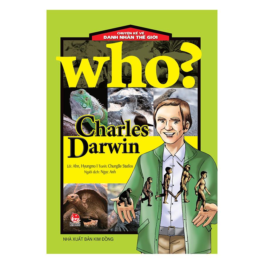 Bìa sách Chuyện Kể Về Danh Nhân Thế Giới - Charles Darwin (Tái bản 2017)