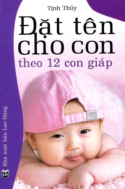 Review sách Đặt Tên Cho Con Theo 12 Con Giáp
