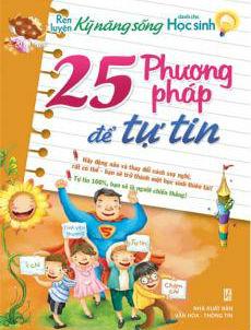 Bìa sách 25 Phương Pháp Để Tự Tin