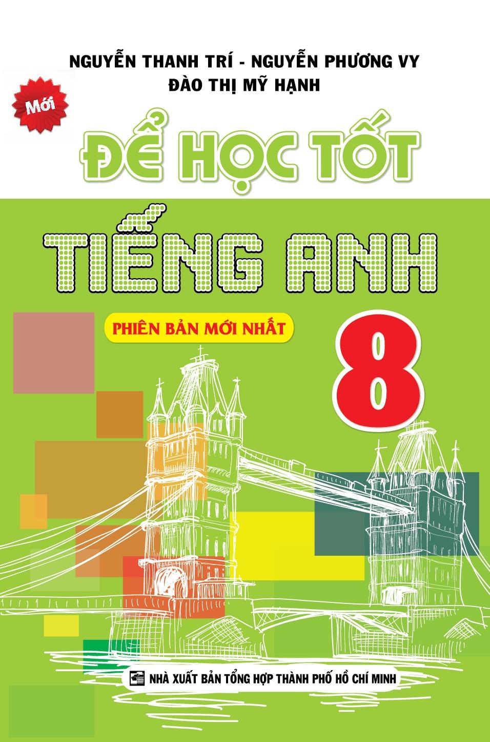 Bìa sách Để Học Tốt Tiếng Anh Lớp 8 (Tái Bản)