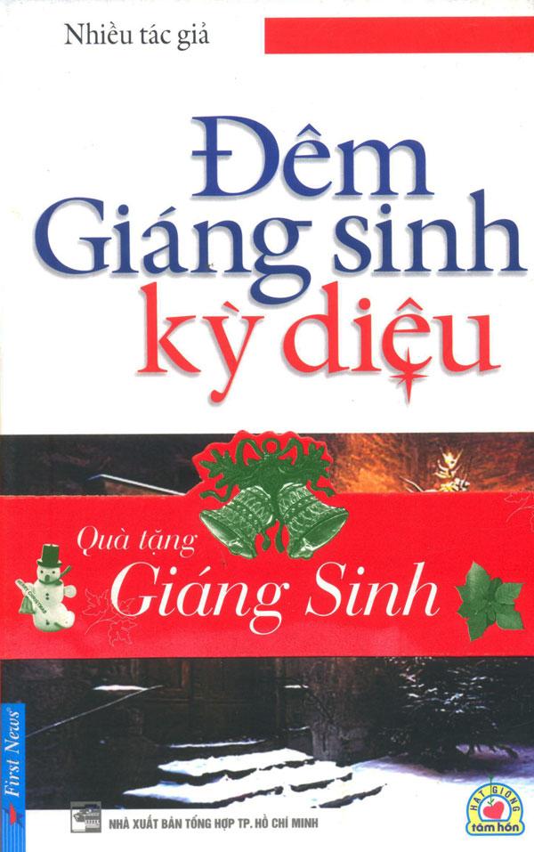 Bìa sách Đêm Giáng Sinh Kỳ Diệu (Tái Bản)