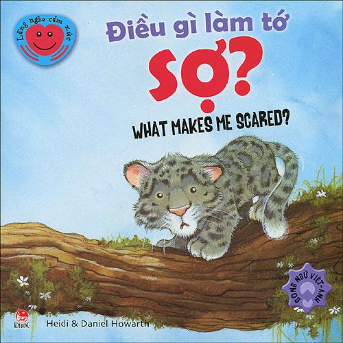 Bìa sách Điều Gì Làm Tớ Sợ? (Tái Bản 2014)