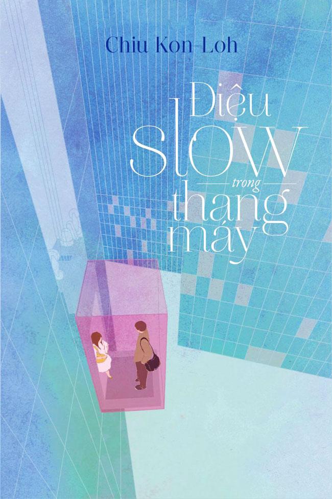 Bìa sách Điệu Slow Trong Thang Máy