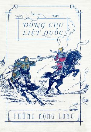 Bìa sách Đông Chu Liệt Quốc - Tập 1