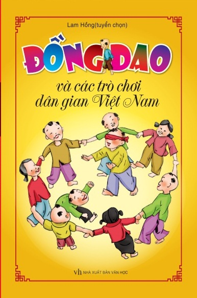 Bìa sách Đồng Dao Và Các Trò Chơi Dân Gian Việt Nam