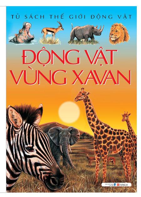 Bìa sách Động Vật Vùng XaVan (Tủ Sách Thế Giới Động Vật) - Tái Bản