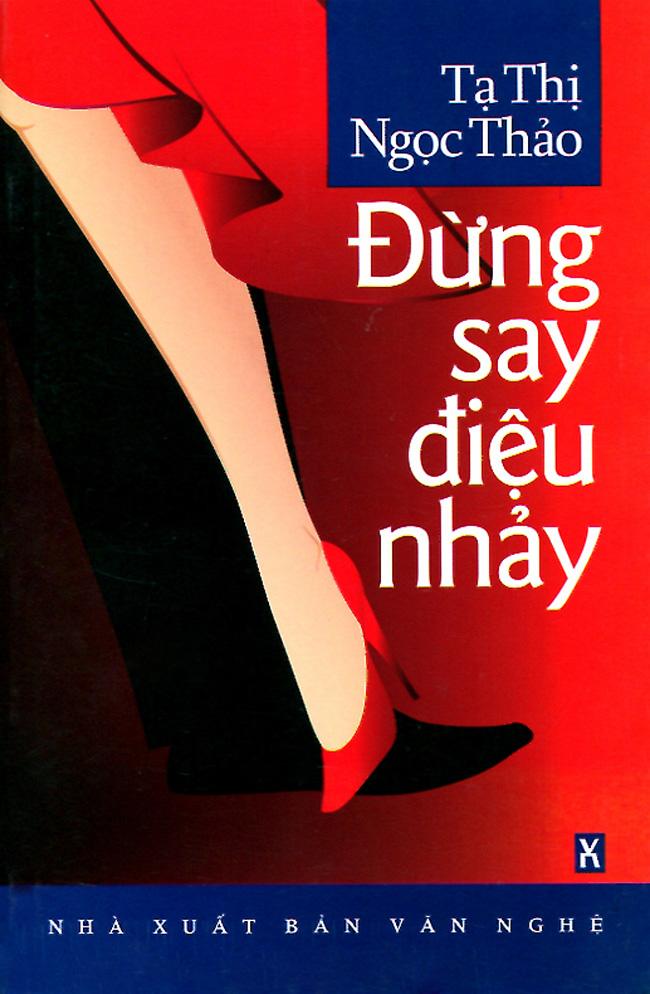 Bìa sách Đừng Say Điệu Nhảy