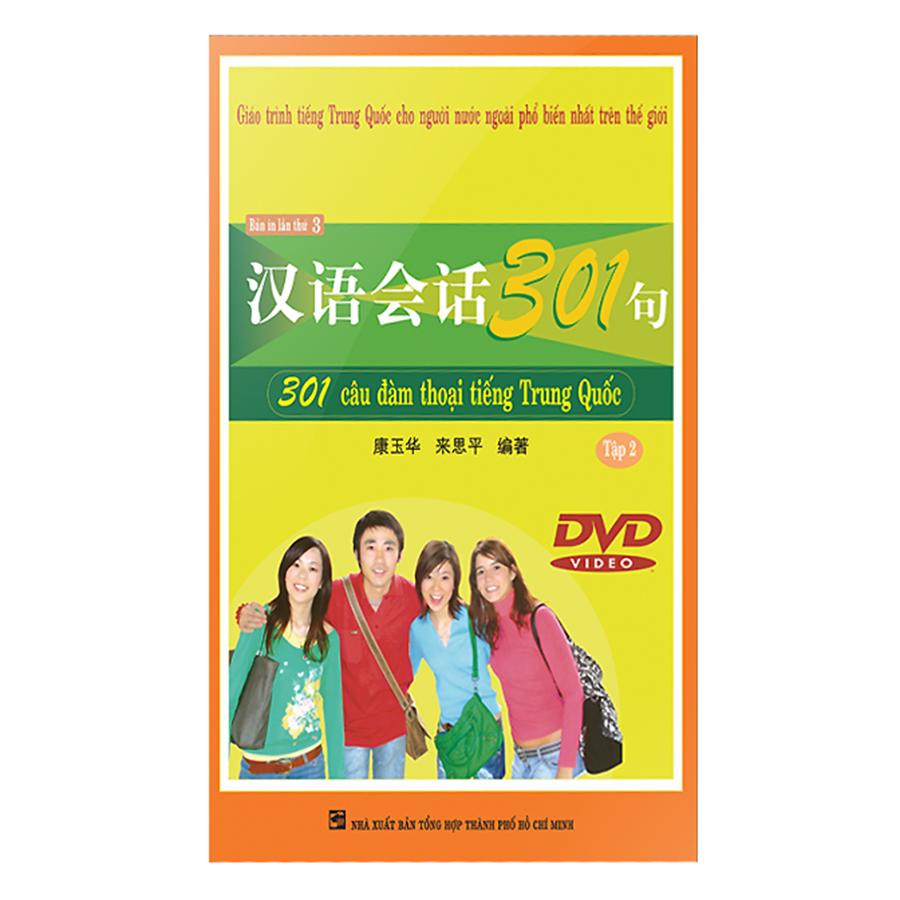 Bìa sách 301 Câu Đàm Thoại Tiếng Trung Quốc - Tập 2 (Kèm DVD)