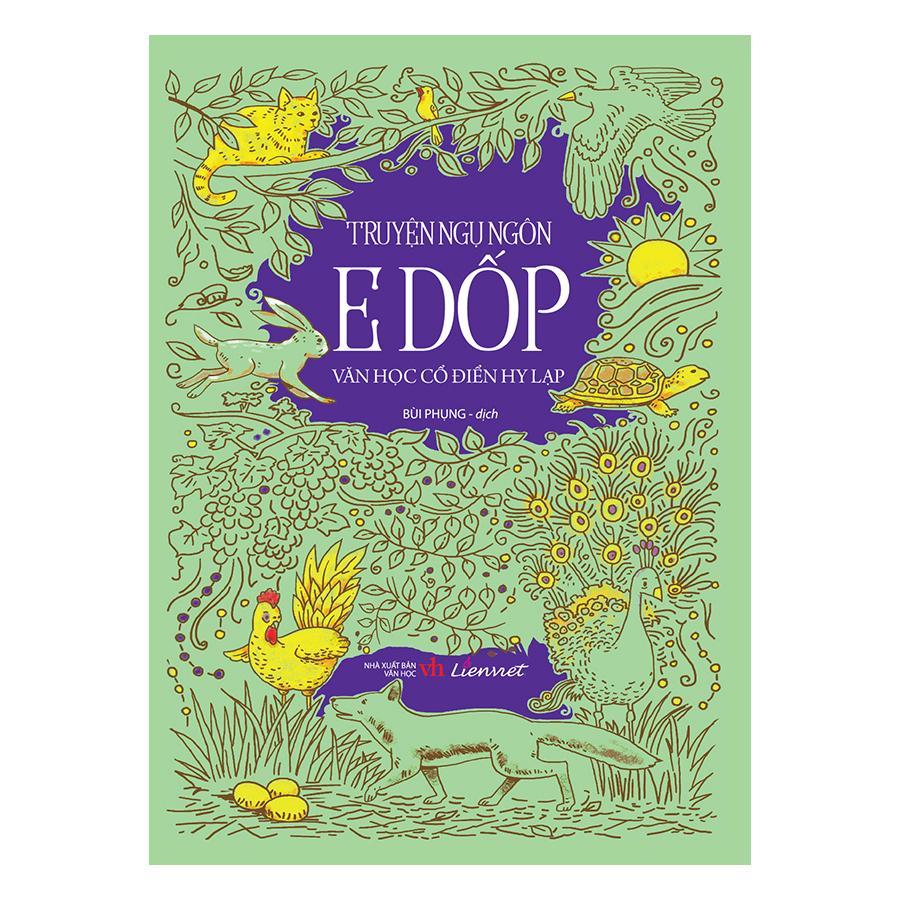 Bìa sách Ngụ Ngôn E Dốp - Văn Học Cổ Điển Hi Lạp