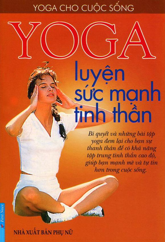 Bìa sách Yoga Luyện Sức Mạnh Tinh Thần