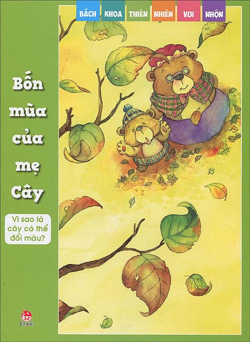 Bìa sách Bách Khoa Thiên Nhiên Vui Nhộn - Bốn Mùa Của Mẹ Cây