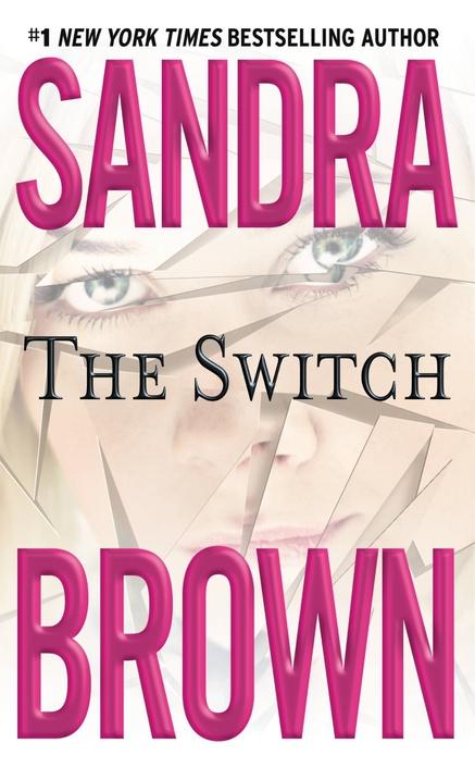 Bìa sách The Switch (Mass Market Paperback)