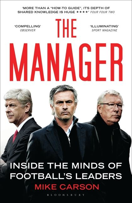 Bìa sách The Manager: Inside The Minds Of Football