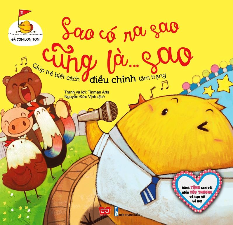 Bìa sách Gà Con Lon Ton - Sao Có Ra Sao Cũng  Là... Sao