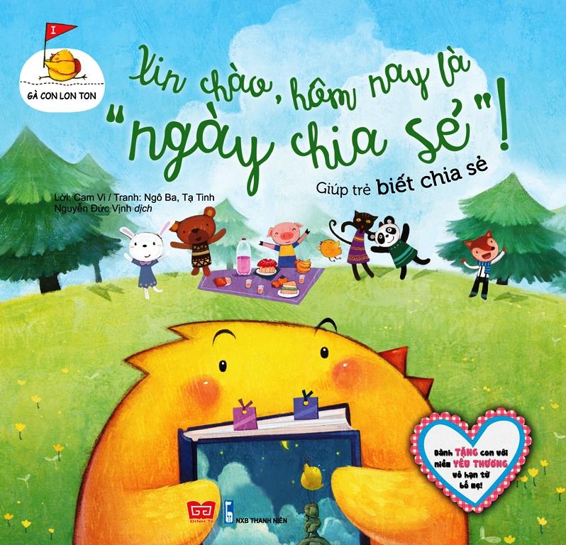 Bìa sách Gà Con Lon Ton - Xin Chào! Hôm Nay Là Ngày Chia Sẻ