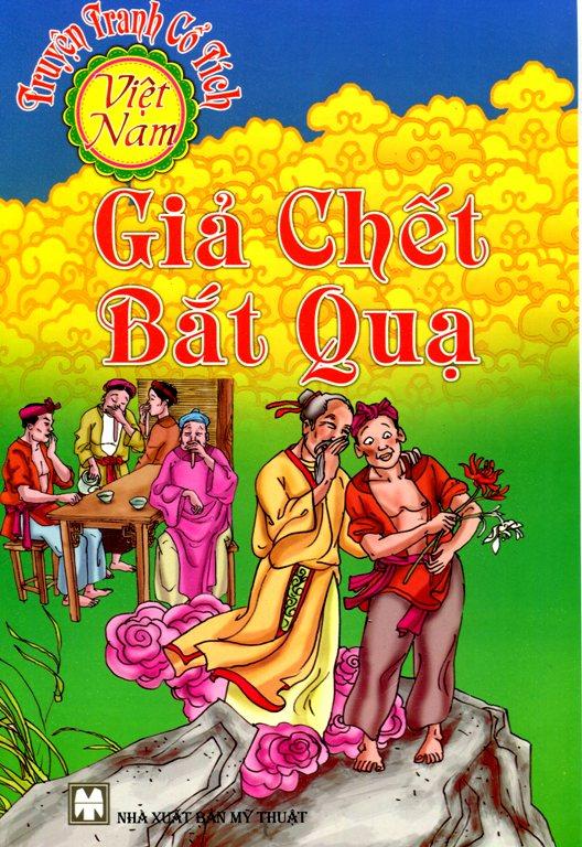 Bìa sách Truyện Tranh Cổ Tích Việt Nam - Giả Chết Bắt Quạ