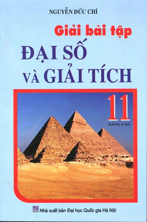 Bìa sách Giải Bài Tập Đại Số Và Giải Tích Lớp 11 (Nâng Cao)